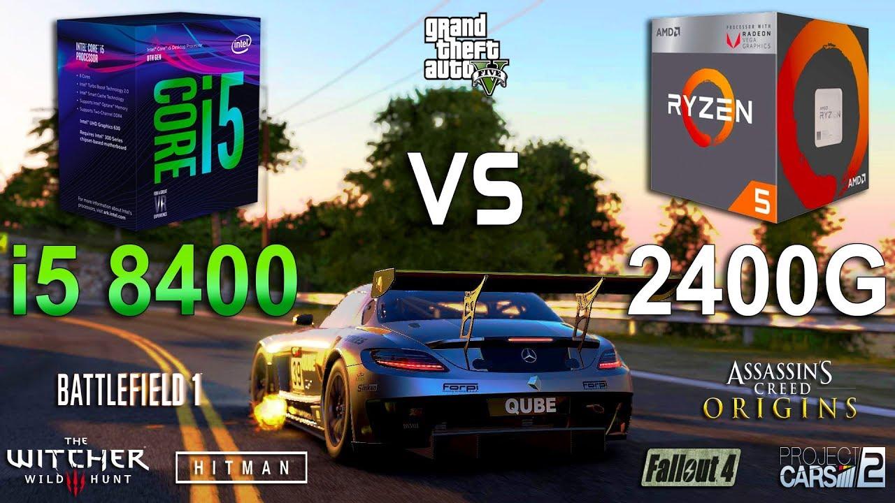 Ryzen 5 2400G vs i5 8400 Test in 7 Games - YouTube