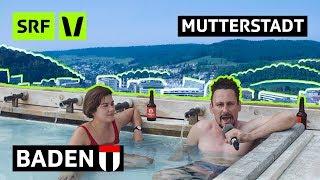 Ist Baden die beste Stadt der Schweiz?   Mutterstadt   SRF Virus