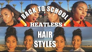 6 Easy Back To School Heatless Hair Styles!