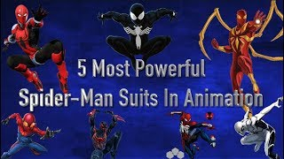 5 Most Powerful Spider-Man Suits In Animation