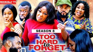 TOO HARD TO FORGET (season 8) -NEW MOVIE ALERT!- LUCHY DONALDS Latest 2020 Nollywood Movie ||HD