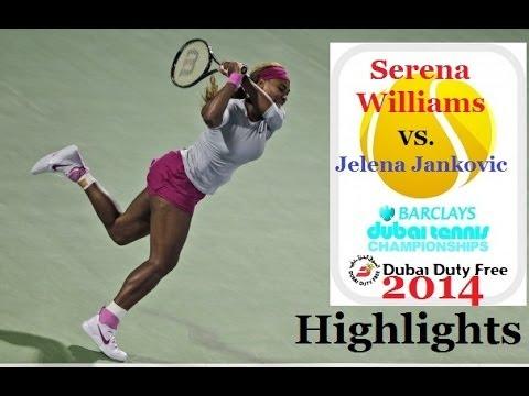 "Highlights in HD:Serena Williams Vs.""Drama Queen""Jelena Jankovic-Dubai Championship-2014"