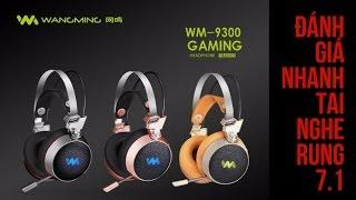 Review tai nghe rung wangming wm9300l | Tai nghe Wang ming wm 9300L giá rẻ