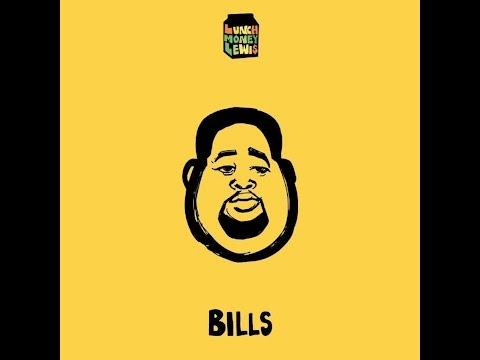 Bills (Clean Version) (Audio) - LunchMoney Lewis