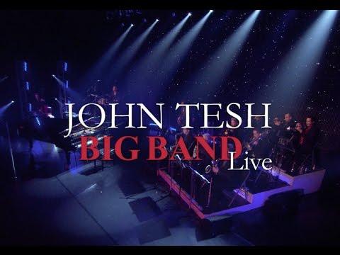 John Tesh: Big Band Live! (Full Show)