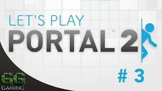 Portal 2 - Lets Play # 3 (Gameplay & Commentary)