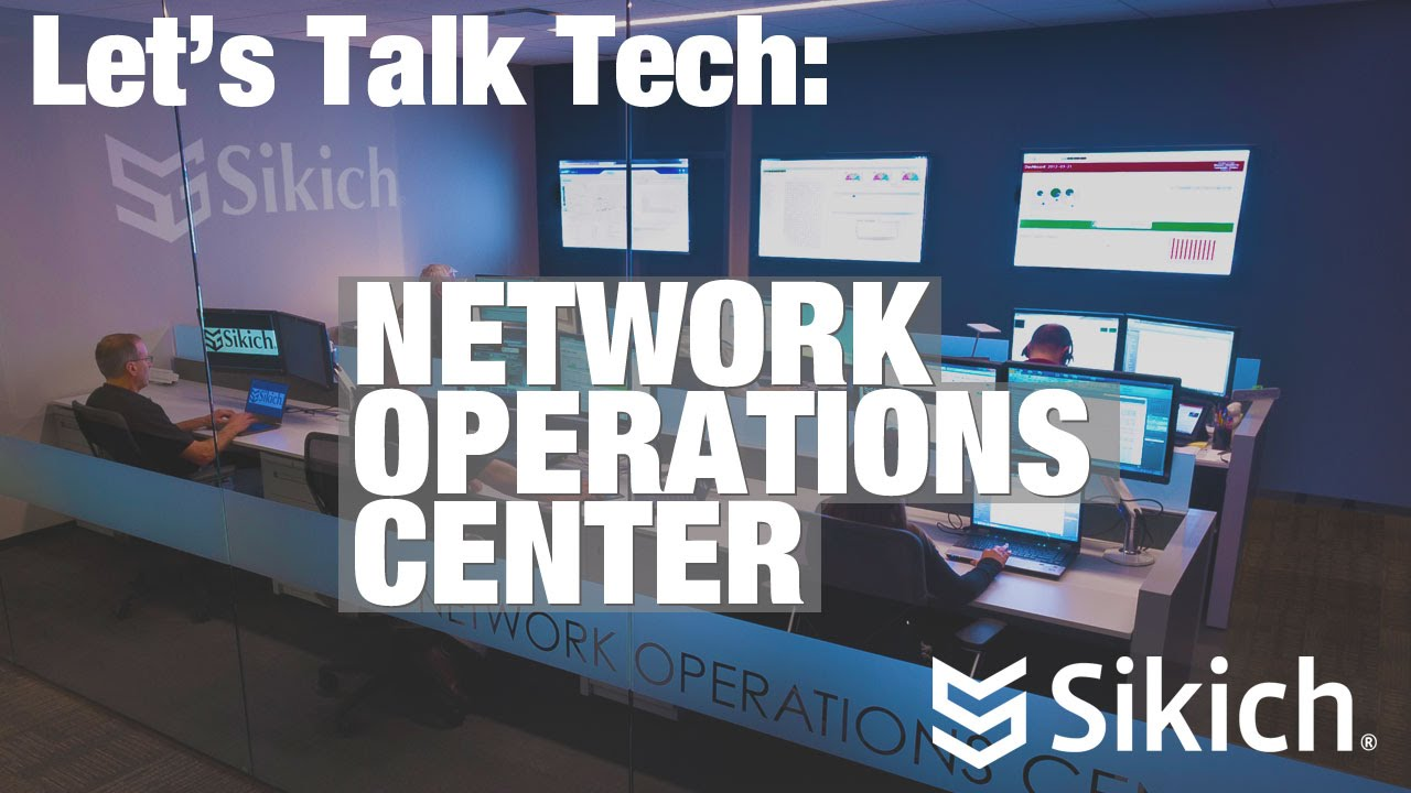 Let's Talk Tech: Network Operations Center | Sikich LLP