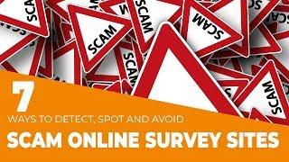 7 Ways to Spot a Scam Online Paid Survey Sites