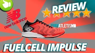 New Balance FuelCell Impulse REVIEW by Foroatletismo