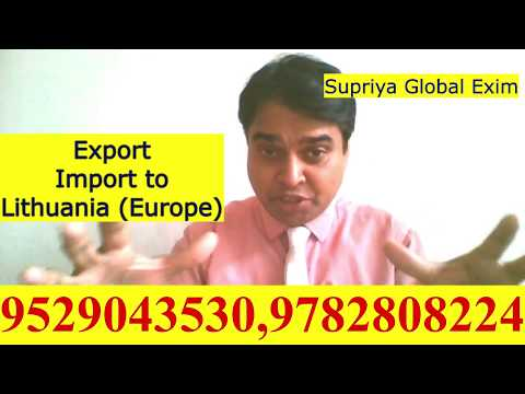 Export Import to Lithuania( Europe)