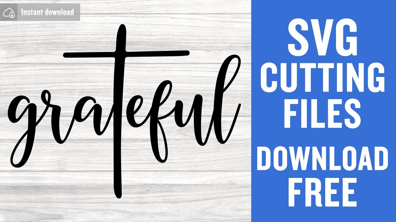 Grateful Svg Free Cutting Files For Cricut Instant Download Youtube