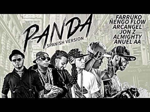 Panda Remix Farruko, Anuel AA, Ñengo Flow, Arcangel, Almig oficial hdhty, Jon Z