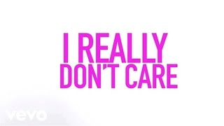 Demi Lovato - Really Don't Care ft. Cher Lloyd (Official Lyric Video)