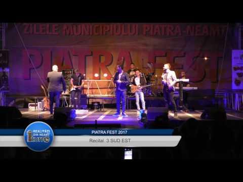 Piatra FEST 2017 = Recital  3 SUD EST