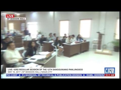 LIVE: 43rd Regular Session of the 12th Sangguniang Panlungsod ng Naga | May 16, 2017