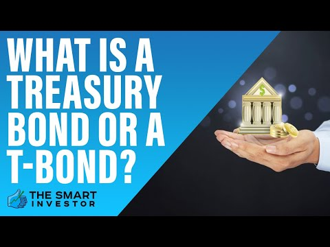 What is a Treasury Bond or a T-Bond?