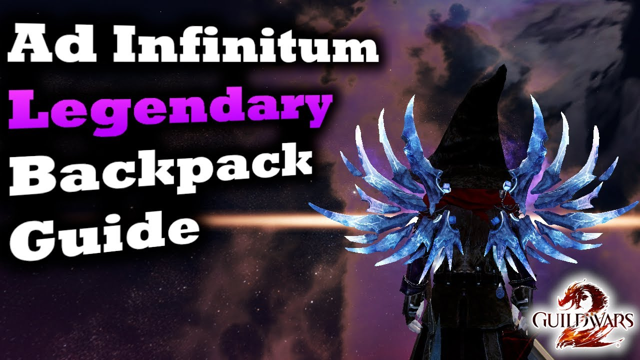Ad Infinitum Legendary Backpack Guide for Guild Wars 2 thumbnail