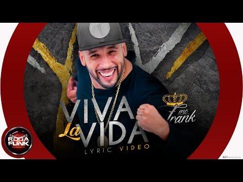 MC Frank - Viva La Vida (Produção DJ'S. JR ON e Felipe Rosa)