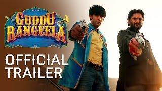 Guddu Rangeela - Official Trailer 2015