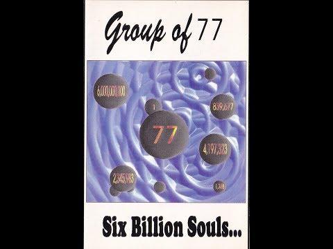 The Group Of 77 - 6 Billion Souls (Full Album w/Lyrics & Images)