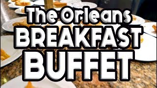 The Orleans Las Vegas Breakfast Buffet Tour