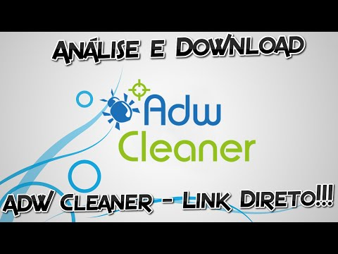 ADW Cleaner DOWNLOAD E ANÁLISE / Link direto!