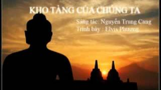 Kho Tàng Của Chúng Ta - Nguyễn Trung Cang