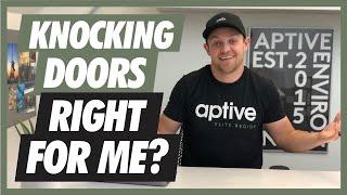 Can you MAKE IT as a Door to Door Salesman?   Aptive Elite Door To Door Sales