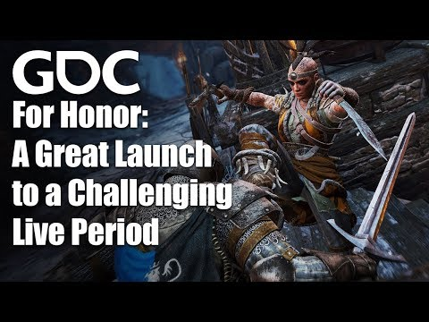 For Honor: From a Great Launch to a Challenging Live Period