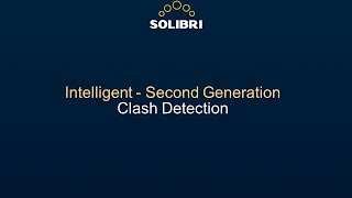 Solibri Snapshot Video: Second Generation Clash Detection