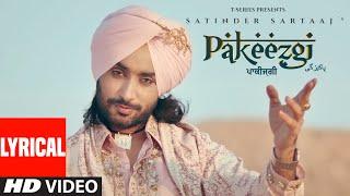 Pakeezgi (Lyrical)   Satinder Sartaaj   Beat Minister   Latest Songs 2021   T-Series