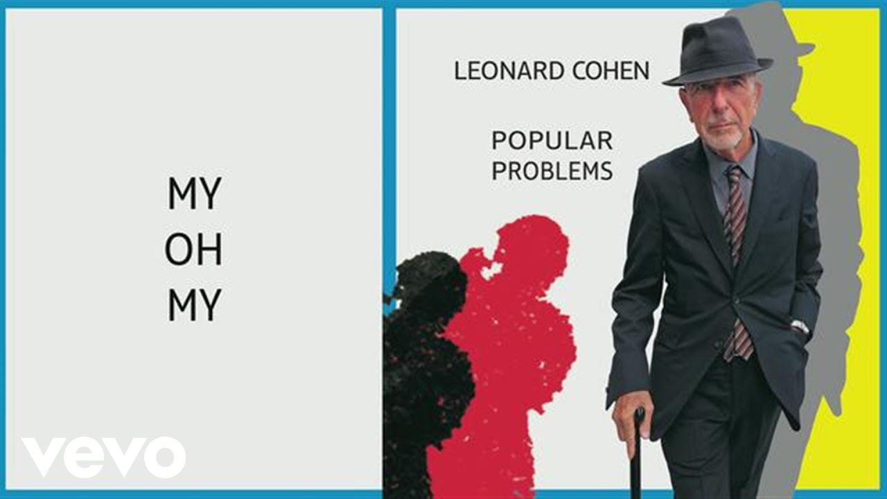 leonard-cohen-my-oh-my-audio-leonardcohenvevo