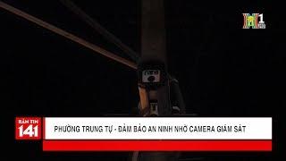 Phường Trung Tự: Đảm bảo an ninh nhờ camera giám sát   Camera 141