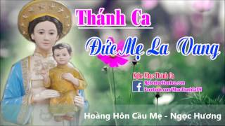 Những Bài Hát Thánh Ca Đức Mẹ La Vang Hay Nhất | Đức Mẹ La Vang