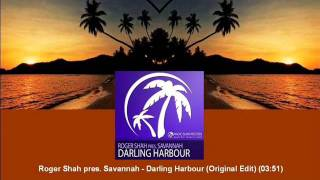 Roger Shah pres. Savannah - Darling Harbour (Original Edit) [MAGIC030.04]