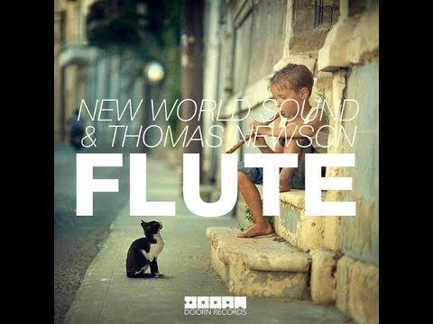 New World Sound & Thomas Newson - Flute (Radio Edit)