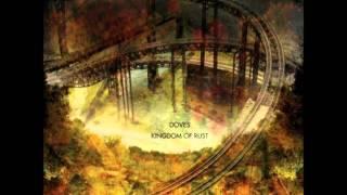 Doves -  Kingdom Of Rust (Prins Thomas Diskomiks) HQ