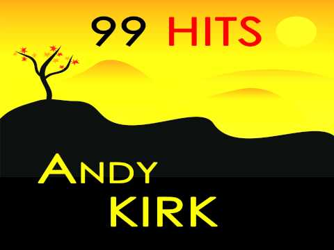 Andy Kirk - Once or twice
