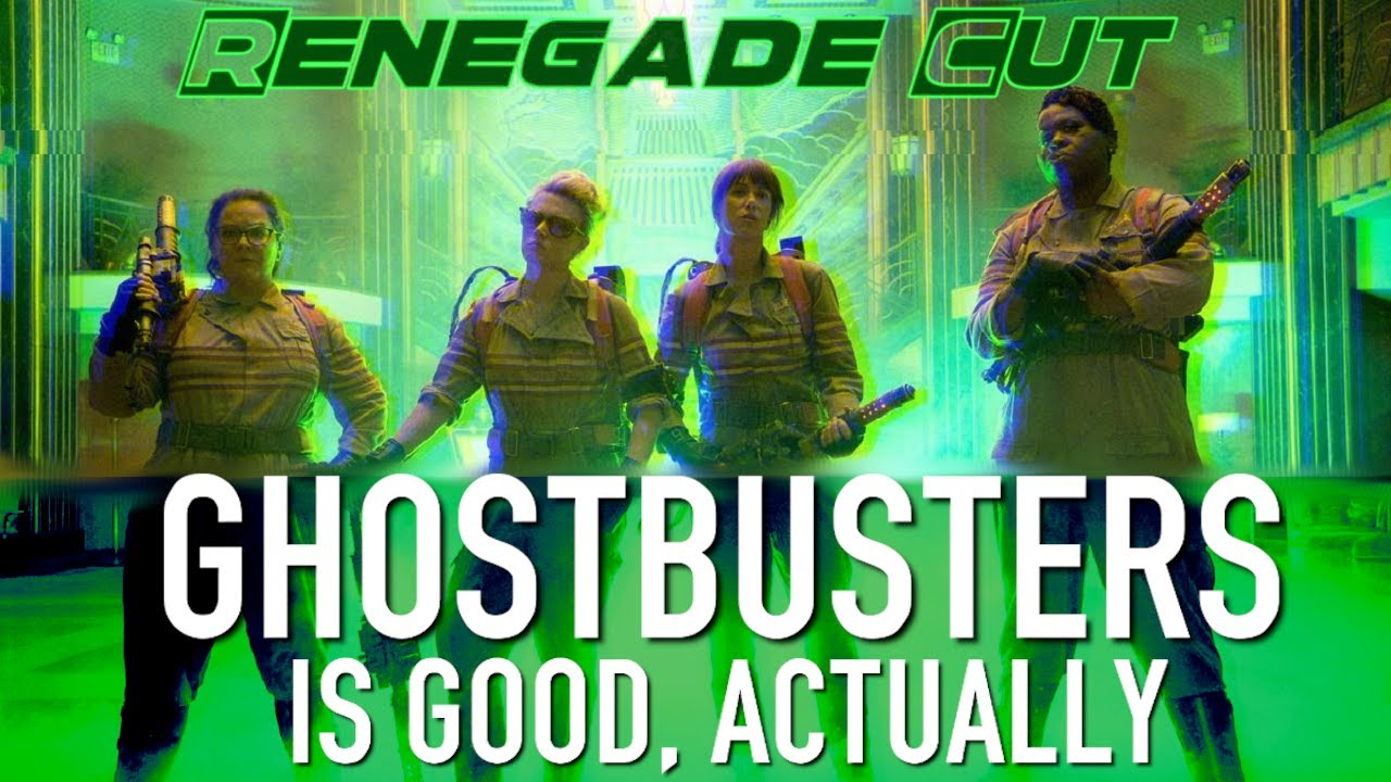 Ghostbusters (2016) Is Good, Actually | Renegade Cut