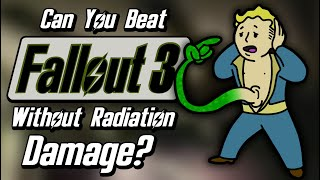 Can You Beat Fallout 3 Without Taking Any Radiation Damage?