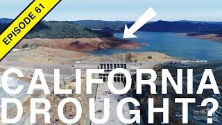 The 2018 California Drought and Farming without Water!