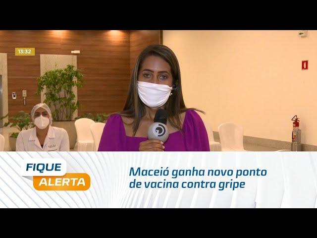 Maceió ganha novo ponto de vacina contra gripe