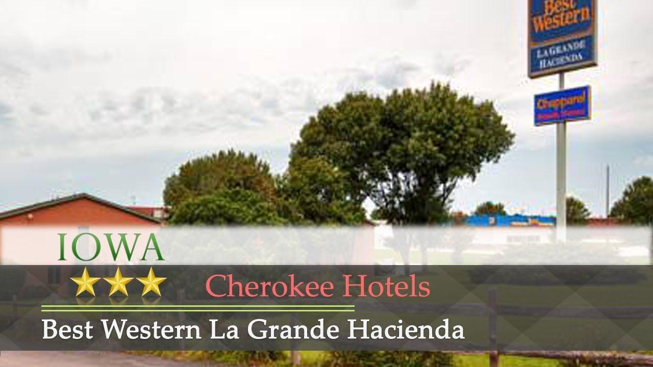 Best Western La Grande Hacienda Cherokee Hotels Iowa