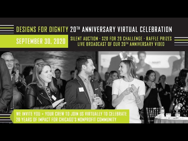 Designs for Dignity 20th Anniversary Virtual Celebration