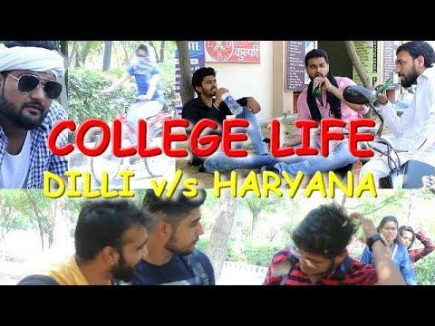 ''College Life'' Dilli V/S Haryana || Himanshu Darolia Films ||