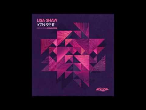 Lisa Shaw- I Can See It