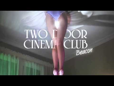 Two doors cinema club - The world is watching