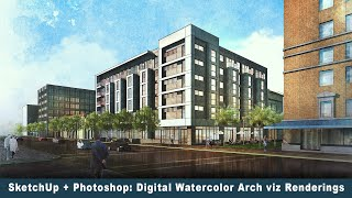 SketchUp + Photoshop: Digital Watercolor Arch Viz Renderings -- Reflections
