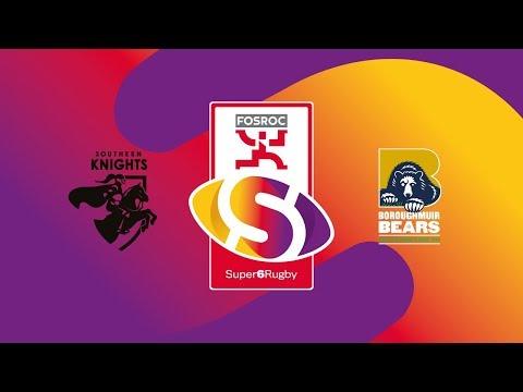 LIVE FOSROC Super6 | Southern Knights v Boroughmuir Bears