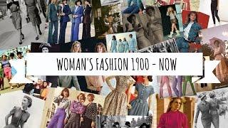 Women's Fashion 1900 - Now